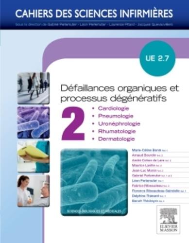 Arnaud Bourdin et André Cohen de Lara - Défaillances organiques et processus dégénératifs UE 2.7 - Volume 2.