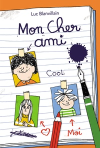 Arnaud Boutin et Luc Blanvillain - Mon cher ami.