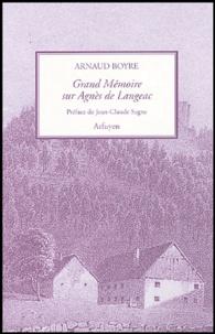Arnaud Boyre - Grand Mémoire sur la Mère Agnès de Langeac.