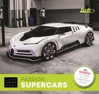 Arnaud Briand - Passion Supercars - Avec en cadeau un cadre et une magnifique photo.