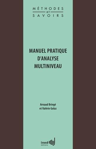 Arnaud Bringé et Valérie Golaz - Manuel pratique d'analyse multiniveau.