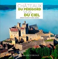 Histoiresdenlire.be Châteaux du Périgord vus du ciel Image