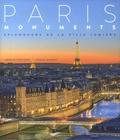 Arnaud Chicurel et Pascal Ducept - Paris monuments - Splendeur de la Ville Lumière.