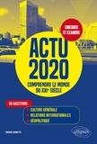 Arnaud Chomette - Actu 2020 - comprendre le monde du xxie siecle - 50 questions : culture generale, relations internat.