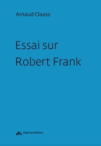 Essai sur Robert Frank.pdf
