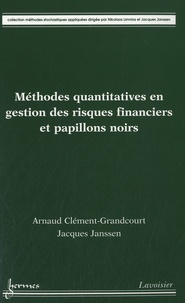 Méthodes quantitatives en gestion des risques financiers et papillons noirs - Arnaud Clément-Grandcourt | Showmesound.org
