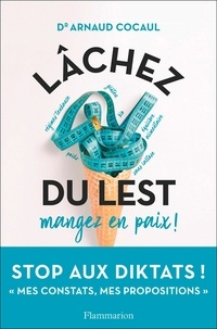 Arnaud Cocaul - Lâchez du lest - Mangez en paix.