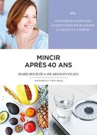 Arnaud Cocaul et Marie Belouze-Storm - Mincir après 40 ans.