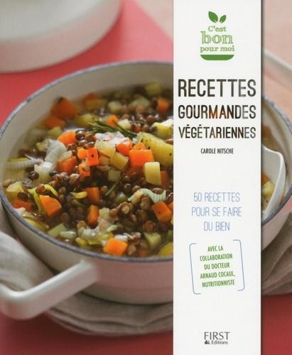 Recettes gourmandes végétariennes