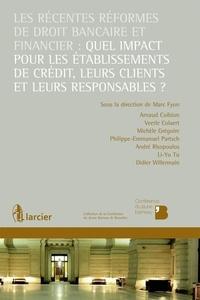 Histoiresdenlire.be Les récentes réformes de droit bancaire et financier : quel impact pour les établissements de crédit, leurs clients et leurs responsables ? Image