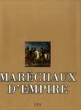 Arnaud Colin-Villecroix et Jean-Claude Demory - Maréchaux d'Empire.