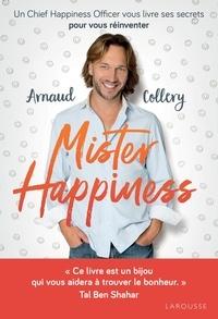Mister Happiness - Un Chief Happiness Officer vous livre ses secrets pour vous réinventer.pdf