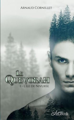 Le Quevorah. Tome 1, L'île de Nivurse