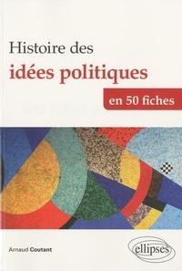 Histoire des idées politiques en 50 fiches - De lAntiquité à nos jours.pdf