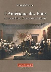 Histoiresdenlire.be L'Amérique des Etats - Les contradictions d'une démocratie fédérale Image