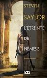 Arnaud d' Apremont et Steven Saylor - L'étreinte de Némésis.