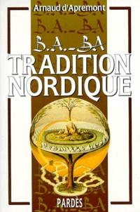 Arnaud d' Apremont - Tradition Nordique.