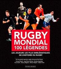 Arnaud David et Jean-Pierre Dorian - Rugby mondial 100 légendes - Les joueurs les plus emblématiques de l'histoire du rugby.