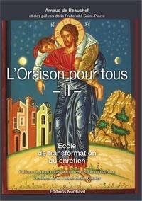L'oraison pour tous- Tome 2 - Arnaud de Beauchef |