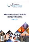 Arnaud de Bresson et Philippe Ithurbide - L'innovation au coeur des mutations de la gestion d'actifs.