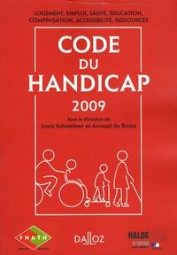 Arnaud de Broca et Louis Schweitzer - Code du handicap.