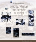 Arnaud de Bussac - Les schémas de pensée de Teilhard de Chardin.