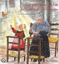 Arnaud de Cacqueray-Valménier - La petite cloche de Pommerit-le-Vicomte.