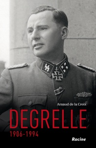 Arnaud de La Croix - Degrelle (1906-1994).