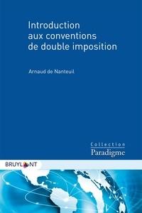 Téléchargez des livres gratuitement à partir de la recherche google book Introduction aux conventions de double imposition MOBI FB2 par Arnaud de Nanteuil 9782390132486