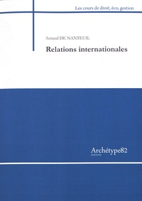 Arnaud de Nanteuil - Relations internationales.