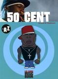 Arnaud de Vaubicourt - 50 Cent de A à Z.