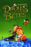Arnaud Delalande - Drôles de petites bêtes - Le roman du film.