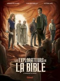 Arnaud Delalande et Alessio Lapo - Les explorateurs de la Bible : Le manuscrit de Sokoka.