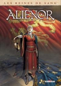 Arnaud Delalande et Simona Mogavino - Les reines de sang Second cycle : Aliénor, la légende noire - Coffret en 3 volumes : Tomes 4 à 6.