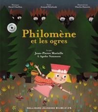 Arnaud Delalande - Philomène et les ogres. 1 CD audio