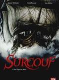 Arnaud Delalande et Erick Surcouf - Surcouf Tome 2 : Le Tigre des Mers.