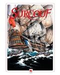 Arnaud Delalande et Erick Surcouf - Surcouf Tome 3 : Le roi des corsaires.