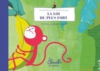 Arnaud Demuynck et Pascale Hecquet - La loi du plus fort.
