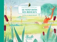 Arnaud Demuynck et Nicolas Liguori - Le vent dans les roseaux.