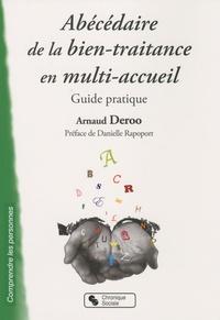 Arnaud Deroo - Abécédaire de la bien-traitance en multi-accueil - Guide pratique.