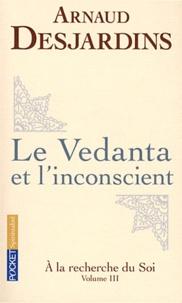 Deedr.fr A la recherche du soi - Volume 3, Le Vedanta et l'inconscient Image