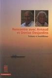 Arnaud Desjardins et Denise Desjardins - Rencontre avec Arnaud et Denise Desjardins - Vedanta et bouddhisme.