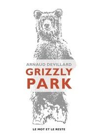 Arnaud Devillard - Grizzly Park.