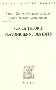 Arnaud Dewalque - Sur la théorie platonicienne des idées.