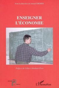 Arnaud Diemer - Enseigner l'économie.