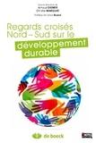 Arnaud Diemer et Christel Marquat - Regards croisés Nord-Sud sur le développement durable.