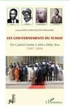 Arnaud Dingammadji de Parsamba - Les gouvernements du Tchad - De Gabriel Lisette à Idriss Déby Itno (1957-2010).