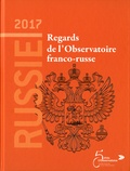 Arnaud Dubien - Russie 2017 - Regards de l'Observatoire franco-russe.