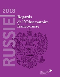 Russie 2018 - Regards de lObservatoire franco-russe.pdf