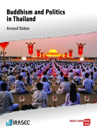 Buddhism and Politics in Thailand